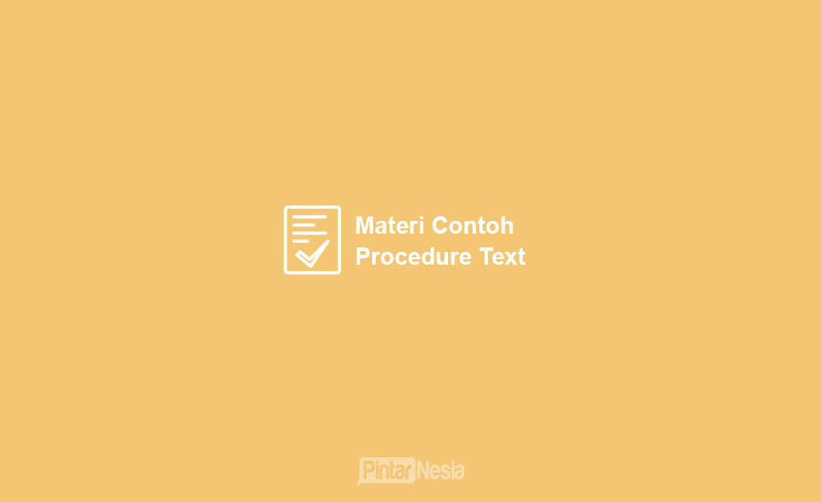 Contoh Procedure Text